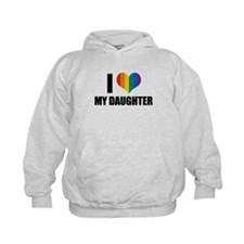 I love my gay daughter Hoodie