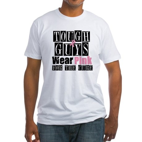 Tough Guys Wear Pink Fitted T-Shirt