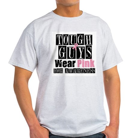 Tough Guys Wear Pink Light T-Shirt