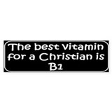 Christian saying B1 Bumper Car Sticker