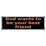 Christian saying God wants Bumper Bumper Sticker