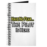 """Have No Fear, The Pilot..."" Journal"