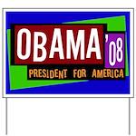 Colorful Obama '08 Yard Sign