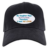 My Daughter Plays Soccer Baseball Hat