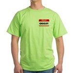 HELLO, MY NAME IS GIGGLES Green T-Shirt