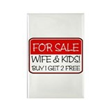 FOR SALE:WIFE/KIDS! (red) Rectangle Magnet (100 pa