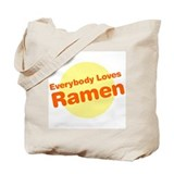 Everybody Loves Ramen Tote Bag