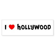 I LOVE HOLLYWOOD Bumper Bumper Sticker