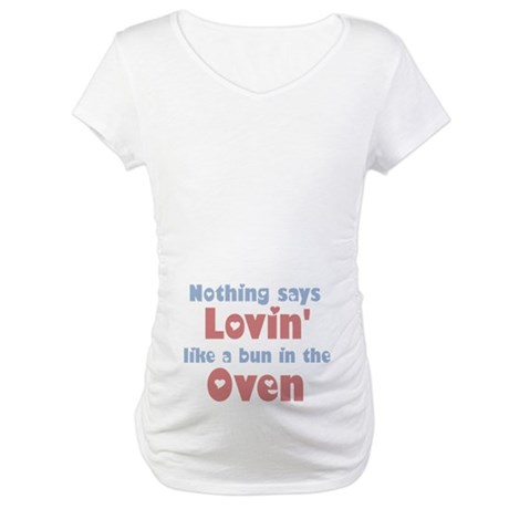 Lovin Bun in the Oven Maternity T-Shirt