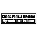 Chaos, Panic & Disorder, my work here is done