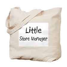 Little Store Manager Tote Bag
