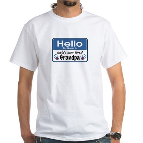 Hello Loved Grandpa White T-Shirt