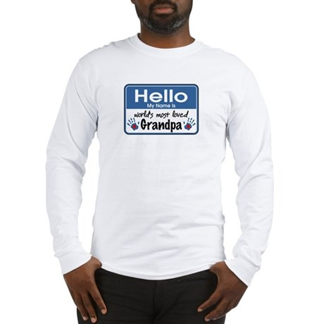 Hello Loved Grandpa Long Sleeve T-Shirt