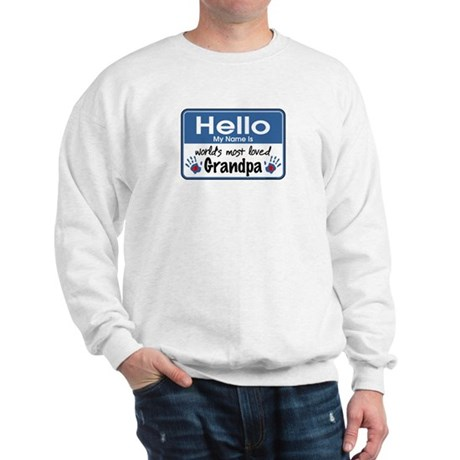 Hello Loved Grandpa Sweatshirt