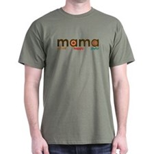 Mama-proud,happy,joyful T-Shirt