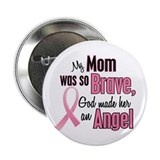 "Angel 1 (Mom BC) 2.25"" Button"