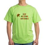 LEAF NO STONE UNTURNED Green T-Shirt