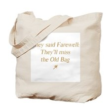 Cool Farewell Tote Bag