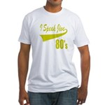 I SPEAK JIVE Fitted T-Shirt