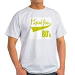 I SPEAK JIVE Light T-Shirt