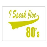 I SPEAK JIVE Small Poster