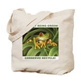 &amp;quot;Conserve! Recycle!&amp;quot; Tote Bag
