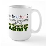 Got Freedom? Army (Daughter) Large Mug