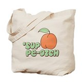 'Sup Pe-otch Cheesy Tote Bag