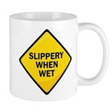 Slippery When Wet Small Mugs