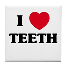 I Love Teeth Tile Coaster