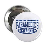 "Proud Paramedic's Fiance 2.25"" Button"