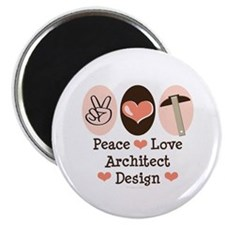 Peace Love Architecture Magnet
