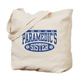 Proud Paramedic's Sister Tote Bag