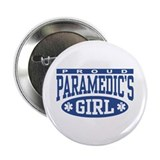 "Proud Paramedic's Girl 2.25"" Button"