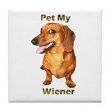 Pet My Wiener Tile Coaster