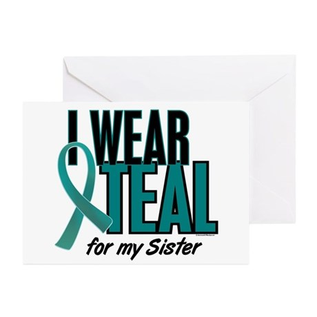 I Wear Teal For My Sister 10 Greeting Cards (Pk of