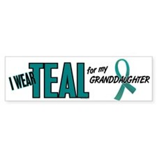 I Wear Teal For My Granddaughter 10 Bumper Sticker