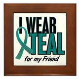 I Wear Teal For My Friend 10 Framed Tile