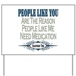 Medications Yard Sign