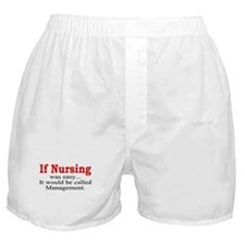 If Nursing was easy Boxer Shorts