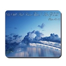 Psalm 46:10 Be Still Mousepad