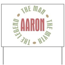 Aaron Man Myth Legend Yard Sign