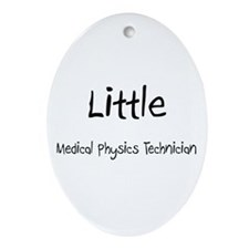 Little Medical Physics Technician Oval Ornament