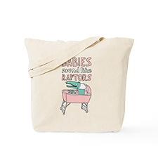 Babies Sound Like Raptors Tote Bag