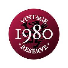 """Vintage Reserve 1980 3.5"""" Button"""