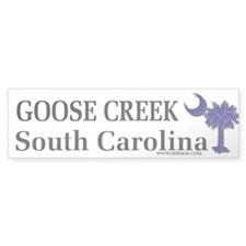Goose Creek SC Bumper Bumper Sticker