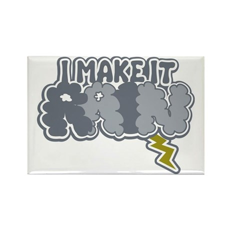 I Make It Rain Rectangle Magnet
