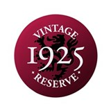 "Vintage Reserve 1925 3.5"" Button (100 pack)"