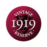 "Vintage Reserve 1919 3.5"" Button"