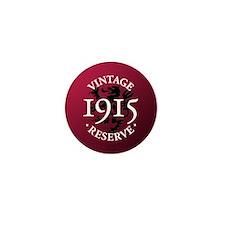 Vintage Reserve 1915 Mini Button (10 pack)